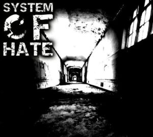 New Artist Of The Day: System Of Hate