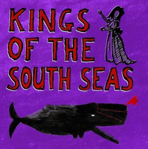 Kings of the South Seas: Kings of the South Seas – album review