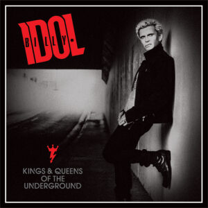 Billy Idol: Kings & Queens of the Underground – album review