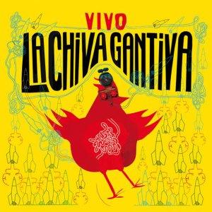 La Chiva Gantiva: Vivo – album review
