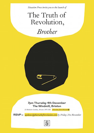 Book Launch And Interview: The Truth of Revolution, Brother