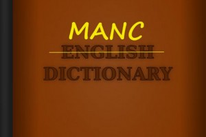 'top one, sorted etc' Manchester Evening News prints top 50 manc slang words…