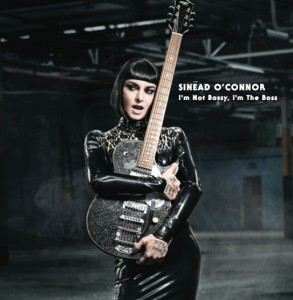 Sinéad O'Connor: I'm Not Bossy, I'm the Boss – album review