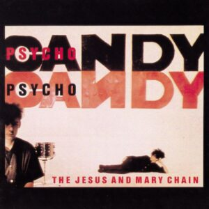 The Jesus and Mary Chain add further dates to Psychocandy tour