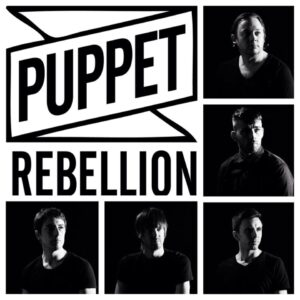 New Band Of The Day: Puppet Rebellion