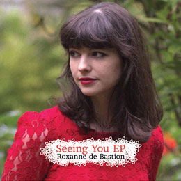 Roxanne de Bastion: Seeing You – ep review