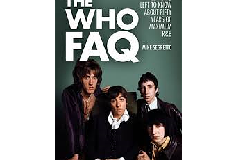 The Who FAQ by Mike Segretto: Book Review