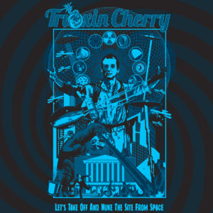 Trioxin Cherry: Lets Take Off And Nuke The Site From Space – Album Review