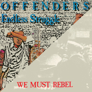 TheOffenders Endless Struggle We Must Rebel cover