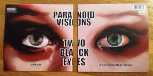 Paranoid Visions to release 'Two Black Eyes' 7″ & CD single, plus Ultra edtion inc T-Shirt etc