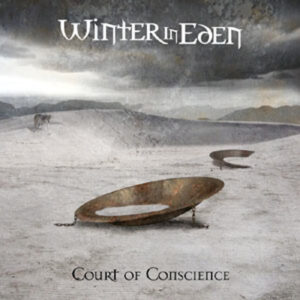 Winter In Eden: Court Of Conscience – album review
