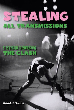 How America Fell In Love With The Clash: Book Review by Legendary Clash Roadie The Baker.